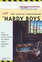 The Castle Conundrum ebook by Franklin W. Dixon