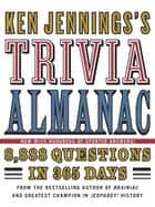Ken Jennings's Trivia Almanac ebook by Ken Jennings
