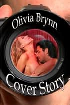 Cover Story ebook by Olivia Brynn
