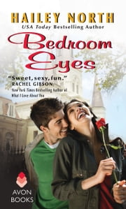 Bedroom Eyes ebook by Hailey North