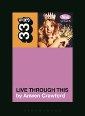 Hole's Live Through This ebook by Anwen Crawford