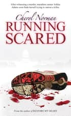 Running Scared ebook by Cheryl Norman