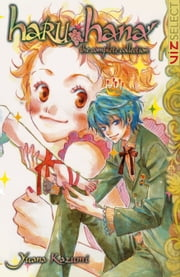 Haru Hana: The Complete Collection, Vol. 1 ebook by Yuana Kazumi