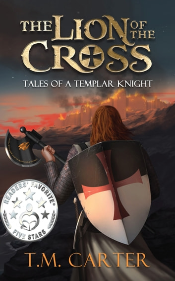 The Lion of the Cross ebook by T.M. Carter