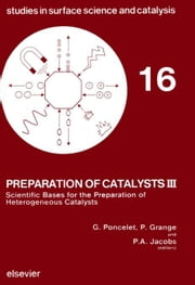 Preparation of Catalysts III ebook by Poncelet, G.