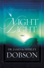 Night Light - A Devotional for Couples ebook by James C. Dobson,Shirley Dobson