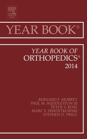 Year Book of Orthopedics 2014, ebook by Bernard F. Morrey