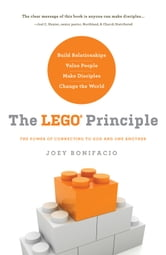 The LEGO Principle - The Power of Connecting to God and One Another ebook by Joey Bonifacio