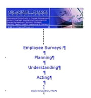 Employee Surveys: Planning, Understanding and Acting ebook by Chaudron, PhD, David