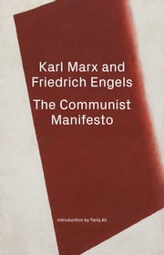 The Communist Manifesto / The April Theses ebook by Karl Marx