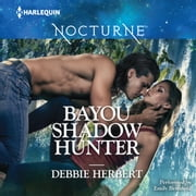 Bayou Shadow Hunter audiobook by Debbie Herbert