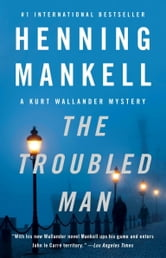 The Troubled Man ebook by Henning Mankell