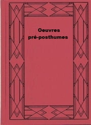 Œuvres pré-posthumes ebook by Robert Musil