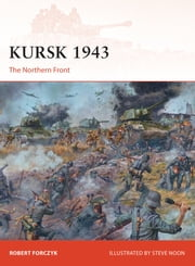 Kursk 1943 - The Northern Front ebook by Robert Forczyk,Mr Steve Noon