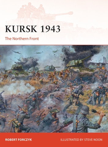 Kursk 1943 - The Northern Front ebook by Robert Forczyk