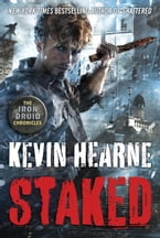 Staked, The Iron Druid Chronicles, Book Eight
