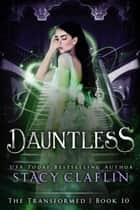 Dauntless ebook by Stacy Claflin