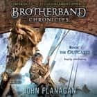 The Outcasts - Brotherband Chronicles, Book 1 sesli kitap by John Flanagan