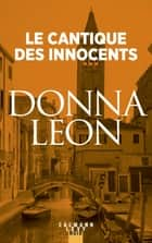 Le Cantique des innocents ebook by Donna Leon