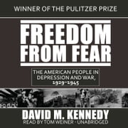 Freedom from Fear - The American People in Depression and War, 1929–1945 audiobook by David M. Kennedy