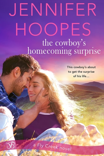 The Cowboy's Homecoming Surprise ebook by Jennifer Hoopes