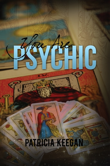 You Are Psychic ebook by Patricia Keegan