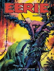 Eerie Archives Volume 16 ebook by Various,Richard Corben,Carmine Infantino,Various