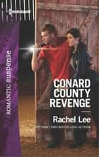Conard County Revenge ebook by Rachel Lee