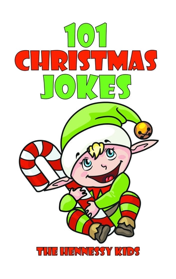 Christmas Jokes Kids.101 Christmas Jokes