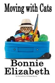 Moving with Cats ebook by Bonnie Elizabeth