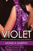 Violet ebook by Monica Murphy