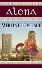 Alena ebook by Merline Lovelace