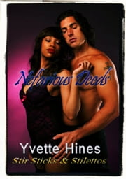 Nefarious Deeds ebook by Yvette Hines