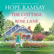 The Cottage on Rose Lane audiobook by Hope Ramsay, Amanda Dolan