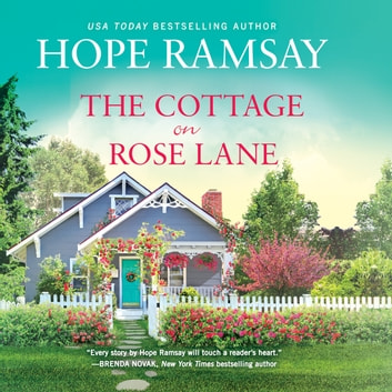The Cottage on Rose Lane audiobook by Hope Ramsay