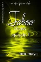 Taboo – Choice (Book 2-Episode 1) ebook by