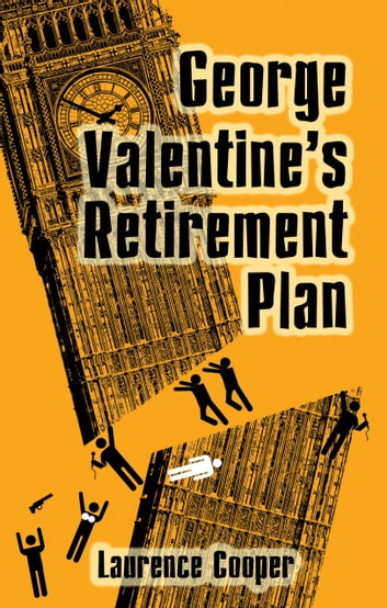 George Valentine's Retirement Plan ebook by Laurence Cooper