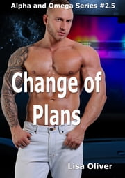 A Change of Plans ebook by Lisa Oliver