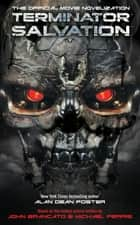 Terminator Salvation - The Official Movie Novelization ebook by