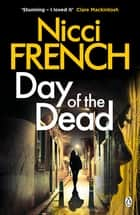Day of the Dead - A Frieda Klein Novel (8) ebook by Nicci French