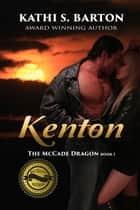 Kenton ebook by Kathi S Barton