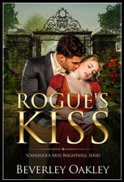 Rogue's Kiss ebook by Beverley Oakley