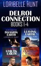 Delroi Connection Books 1-4 ebook by Loribelle Hunt