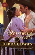 Whirlwind Secrets ebook by Debra Cowan