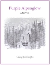 Purple Alpenglow ebook by Craig Boroughs
