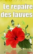 Le repaire des fauves ebook by DELLY