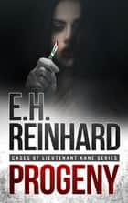 Progeny eBook by E.H. Reinhard