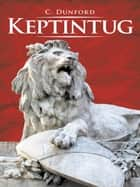Keptintug ebook by