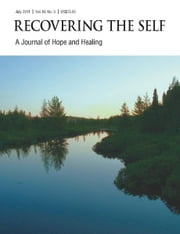 Recovering The Self - A Journal of Hope and Healing (Vol. III, No. 3) -- Focus on Health ebook by Ernest Dempsey,Victor R. Volkman