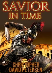 Savior inTime ebook by christopher David petersen